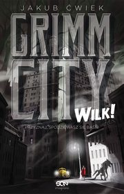 Grimm City Wilk!, Ćwiek Jakub
