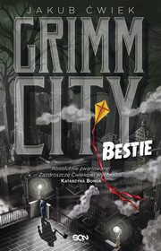 Grimm City Bestie, Ćwiek Jakub