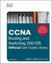 ksiazka tytuł: CCNA Routing and Switching 200-125 Official Cert Guide Library autor: Odom Wendell